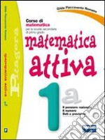 Matematica Attiva Set (tomo 1A; 1B e quaderno) libro di Flaccavento Gilda; Romano Nunzio