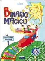 Binario magico. Per la 4ª classe elementare