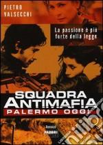 Squadra antimafia. Palermo oggi libro