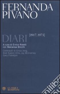 Diari (1917-1973) libro di Pivano Fernanda