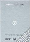 L'alchimista. Ediz. speciale libro di Coelho Paulo
