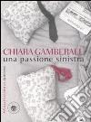 Una passione sinistra libro
