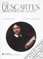 Opere postume 1650-2009. Testo latino e francese a fronte libro