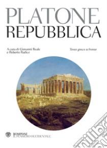 Repubblica. Testo greco a fronte libro di Platone