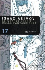 Le grandi storie della fantascienza (17) libro