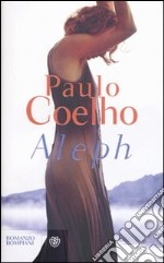 Aleph libro di Coelho Paulo