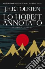 Lo Hobbit annotato libro
