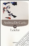 Leielui libro di De Carlo Andrea
