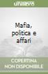 Mafia, politica e affari