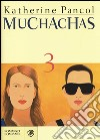 Muchachas. Vol. 3