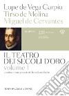 Teatro dei secoli d'oro. Vol. 1