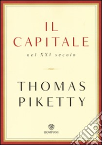 Il capitale nel XXI secolo libro di Piketty Thomas