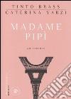 Madame Pip�