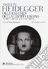 Dell'essenza della libertà umana. Introduzione alla filosofia. Testo tedesco a fronte libro