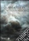 Il meteorologo libro