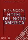 Hotel del Nord America libro