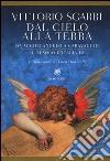 Dal cielo alla terra. Da Michelangelo a Caravaggio. Il tesoro d'Italia (3) libro
