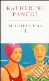 Muchachas. Ediz. speciale (1) libro