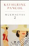 Muchachas. Ediz. speciale (2) libro