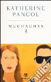 Muchachas. Ediz. speciale (3) libro
