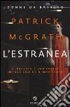 L'estranea libro di McGrath Patrick