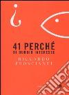 41 perchè di dubbio interesse libro