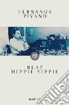 Beat hippie yippie libro