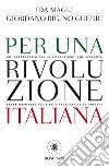 Per una rivoluzione italiana libro