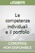 Le competenze individuali e il portfolio