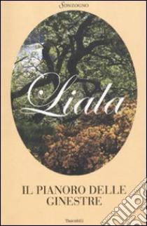Il pianoro delle ginestre libro di Liala