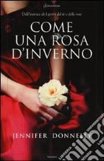 Come una rosa d'inverno libro