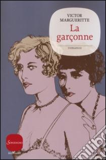 La garçonne libro di Margueritte Victor