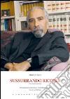Sussurando ricordi. Ediz. italiana e francese libro