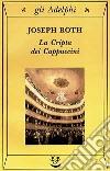 La cripta dei cappuccini libro