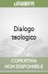 Dialogo teologico libro