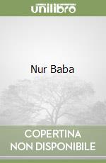 Nur Baba libro di Kadri Karaosmanoglu Yakup