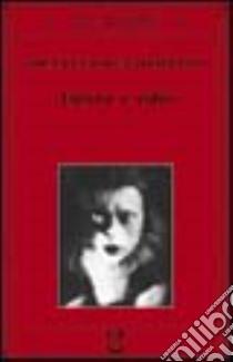 Amore e odio. Per una storia naturale dei comportamenti elementari libro di Eibl-Eibesfeldt Irenäus