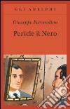 Pericle il Nero libro