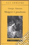 Maigret � prudente