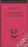 Apollineo e dionisiaco libro