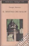 Il destino dei Malou libro