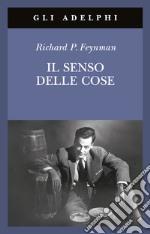 Il senso delle cose libro