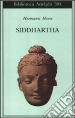 Siddhartha libro di Hesse Hermann
