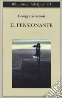 Il pensionante libro di Simenon Georges