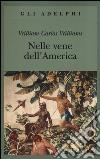 Nelle vene dell'America libro