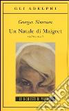 Un Natale di Maigret e altri racconti libro