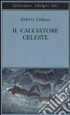 Il cacciatore celeste libro