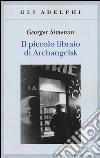 Il piccolo libraio di Archangelsk libro