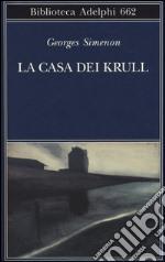La casa dei Krull libro