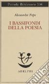 I bassifondi della poesia libro